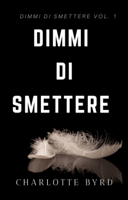 Dimmi di Smettere ebook Download
