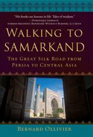 Walking to Samarkand