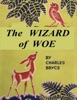 The Wizard Of Woe