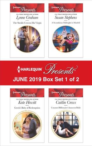 Lynne Graham, Kate Hewitt, Susan Stephens & Caitlin Crews - Harlequin Presents - June 2019 - Box Set 1 of 2