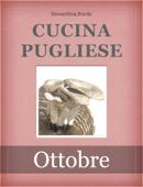 Cucina pugliese - Ottobre