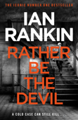Rather Be the Devil Book Cover