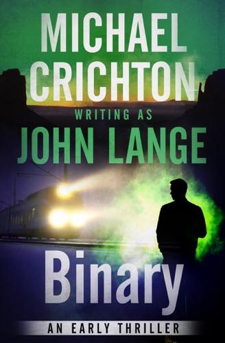 Michael Crichton & John Lange - Binary