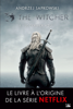 Andrzej Sapkowski - The Witcher : Le Dernier Vœu artwork