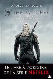 The Witcher : Le Dernier Vœu Par The Witcher : Le Dernier Vœu