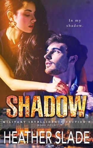 Heather Slade - Shadow