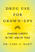 Drug Use for Grown-Ups