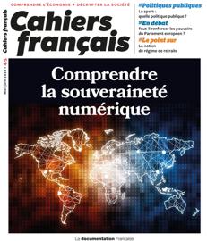 Cahiers français : Comprendre la souveraineté numérique - n°415