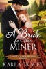 Mail Order Bride - A Bride for the Miner