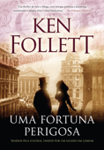 Uma fortuna perigosa Book Cover