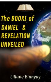 The Books of Daniel & Revelation Unveiled