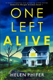 One Left Alive - Helen Phifer by  Helen Phifer PDF Download