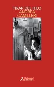 Tirar del hilo (Comisario Montalbano 29) Book Cover