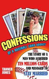 Confessions of a Baseball Card Addict