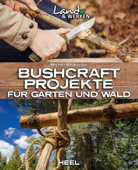 Bushcraft-Projekte