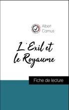 Analyse De L'œuvre : L'Exil Et Le Royaume (résumé Et Fiche De Lecture Plébiscités Par Les Enseignants Sur Fichedelecture.fr)