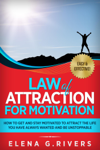 Law of Attraction for Motivation