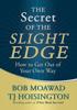 Hoisington, TJ & Moawad, Bob - The Secret of the Slight Edge bild