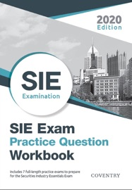 Sie Exam Practice Question Workbook