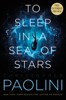 Christopher Paolini - To Sleep in a Sea of Stars Sneak Peek  artwork