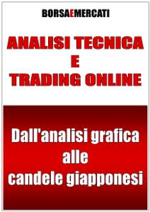 Analisi tecnica e trading online - Dall'analisi grafica alle candele giapponesi Copertina del libro