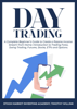 Timothy Willink & Stock Market Investing Academy - Day Trading: A Complete Beginner's Guide to Create a Passive Income Stream from Home: Introduction to Trading Forex, Swing Trading, Futures, Stocks, ETFs and Options. artwork