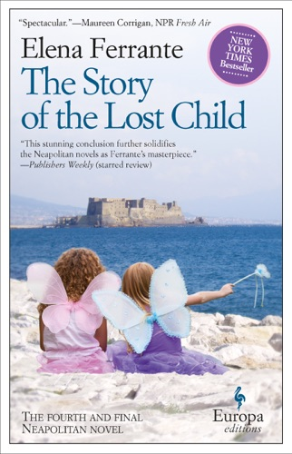 Elena Ferrante & Ann Goldstein - The Story of the Lost Child