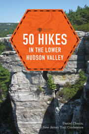 50 Hikes in the Lower Hudson Valley (4th Edition)  (Explorer's 50 Hikes)