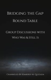 Bridging The Gap Round Table Group Discussions With Who Was Still Is