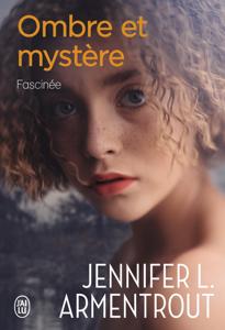 Ombre et mystère (Tome 3) - Fascinée La couverture du livre martien