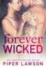 Piper Lawson - Forever Wicked artwork