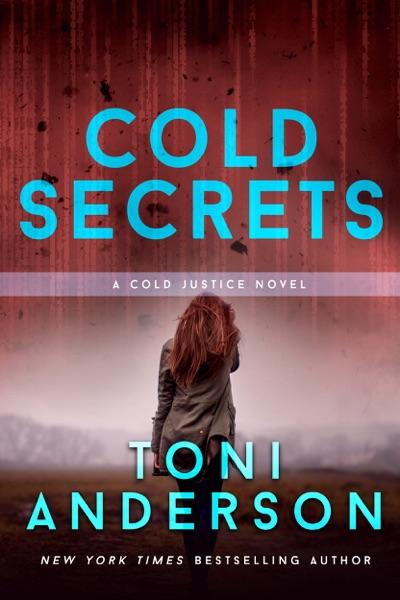 Cold Secrets - Toni Anderson book cover