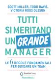 Tutti si meritano un grande manager
