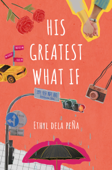 Download and Read Online His Greatest What If