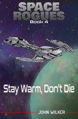 Stay Warm, Don't Die