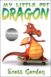 My Little Pet Dragon Special Bilingual Edition English And Spanish