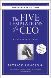 Download The Five Temptations of a CEO, 10th Anniversary Edition