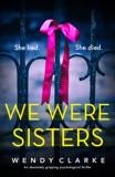 We Were Sisters