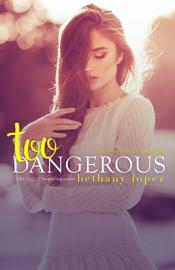 Too Dangerous book