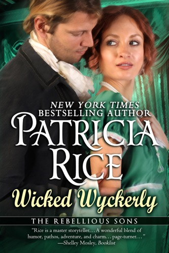 Wicked Wyckerly - Patricia Rice - Patricia Rice