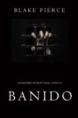 Banido (Um Mistério de Riley Paige—Livro 15) Book Cover