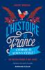 L'Histoire de France comme si vous y étiez ! - Vincent Boqueho & Jean Tulard
