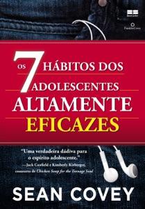 Os 7 hábitos dos adolescentes altamente eficazes Book Cover