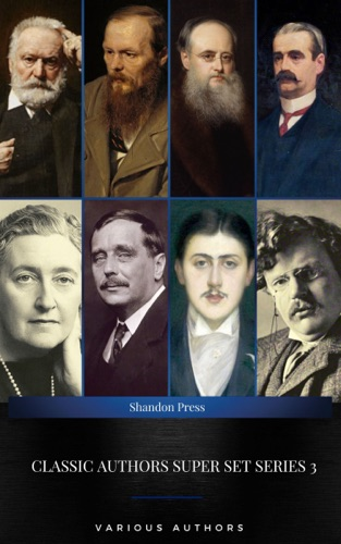 Agatha Christie, H.G. Wells, Fyodor Dostoyevsky, Wilkie Collins, Victor Hugo, R. Austin Freeman, Marcel Proust & G. K. Chesterton - Classic Authors Super Set Series: 3 (Shandon Press)