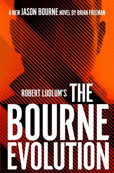 Robert Ludlum's The Bourne Evolution - Brian Freeman book cover