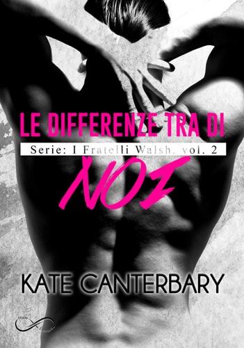 Kate Canterbary & Eleonora Fasolino - Le differenze tra di noi