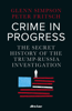 Crime in Progress - Glenn Simpson & Peter Fritsch