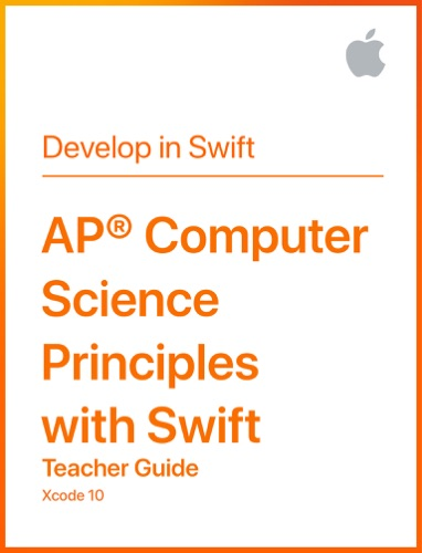 AP® Computer Science Principles with Swift Teacher Guide E-Book Download