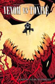 Venom vs Toxin - La nuit des tueurs de symbiotes