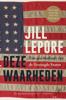 Jill Lepore - Deze waarheden kunstwerk